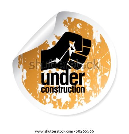 under construction grunge sticker - stock vector