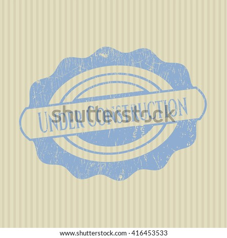 Under Construction rubber grunge stamp - stock vector