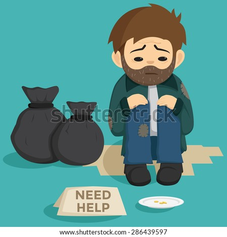 Unemployed Man Sit On The Side Of Street With Need Help Text On The Paper And Garbage Bags - stock vector