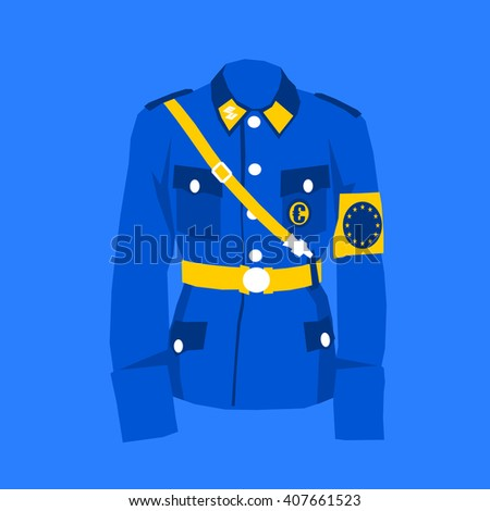Uniform of European Union in blue and yellow colors. EU flag and Symbol of Euro as insignia and badge. Metaphor of European commission and its bureaucracy, dictatorship and authority using sanctions - stock vector