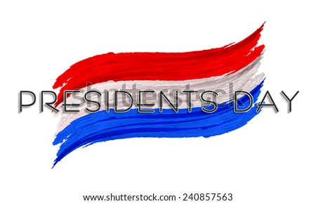 United State American flag color paint stroke for Presidents Day celebration on white background. - stock vector