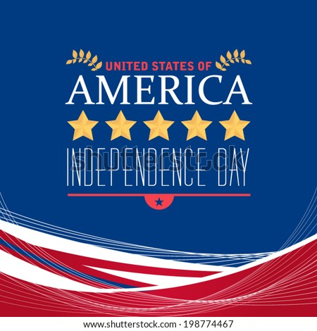 United States of America 4th of July Happy Independence Day Announcement Celebration Message Poster, Flyer, Card, Background Vector Design - stock vector