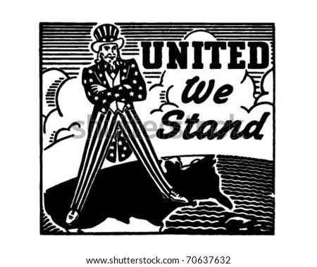 United We Stand - Uncle Sam - Retro Ad Art Banner - stock vector