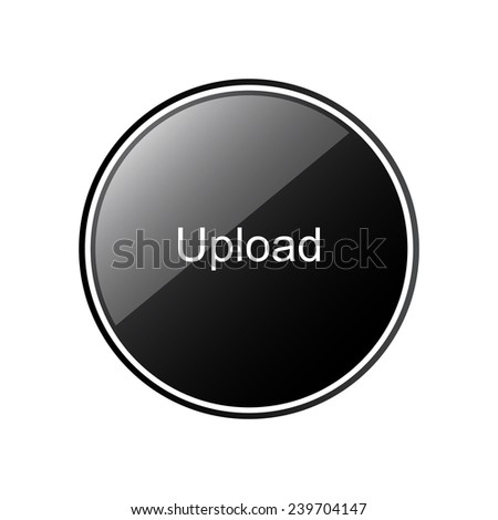 Upload   round black glossy button for the site, vector, EPS 10 - stock vector
