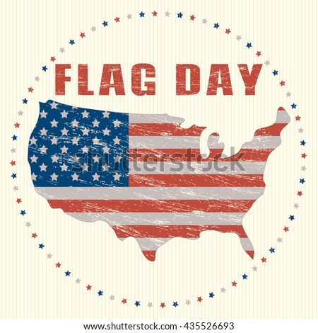 USA Flag Day vintage greeting card / icon. US Flag in grunge effect in the form of a map on a round background. Map of America, stylized US flag. Flag Day retro style. Stock Vector design illustration - stock vector