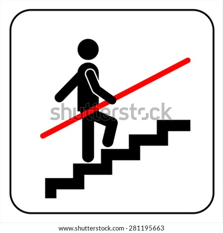 Use Handrail sign isolated on white, vector - stock vector