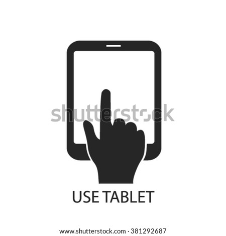 use tablet icon, use tablet logo, use tablet icon vector, use tablet illustration, use tablet symbol, use tablet isolated, use tablet image, use tablet drawing, use tablet concept  - stock vector
