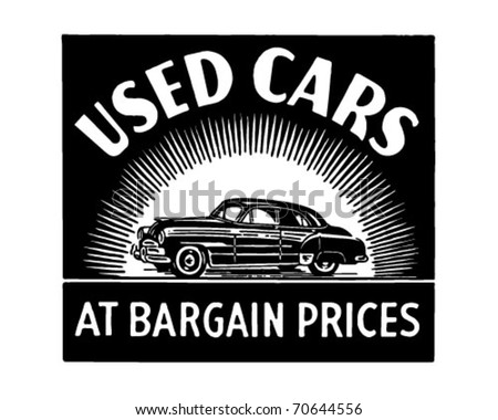 Used Cars At Bargain Prices - Retro Ad Art Banner - stock vector