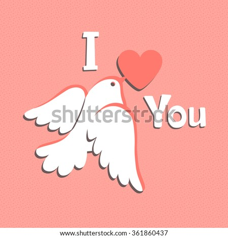 Valentine card with white dove and heart. Vector illustration. - stock vector