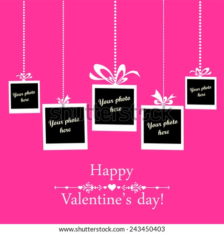 Valentine's day card. Celebration background with Photo frame and place for your text.  Vector Illustration  - stock vector