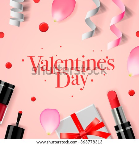Valentines Day greeting card with gift box, cosmetics, lipstick, nail, and rose flower petals, vector illustration. - stock vector