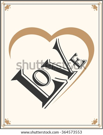 Valentines Day. Love. Heart. Valentine's card. - stock vector