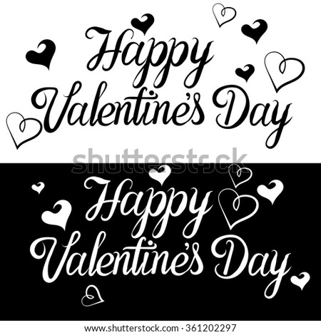 Valentines day, text, lettering, valentines day background, valentine card, valentines day vector, valentines day gift, valentines day banner, valentines day text, vector illustration, black and white - stock vector