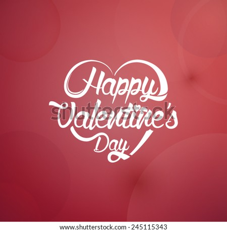 Valentines Day typographic and light background. Retro style. Happy Valentines Day. - stock vector