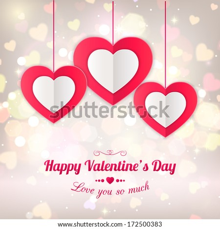 Valentines day typographical background with hanging paper hearts. Shining background  with blurred bokeh lights. This vector illustration can be used as greeting card or wedding invitation - stock vector