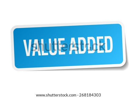 value added blue square sticker isolated on white - stock vector