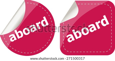 vector aboard word stickers set icon button isolated on white - stock vector