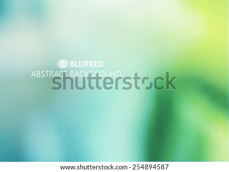 vector abstract background with blurred objects and sample text, green color - stock vector
