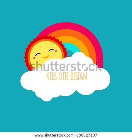 Vector abstract kids cute design element. Shapes of sun, cloud and rainbow on blue sky background. Happy smiley face of sun character. Modern bright colors graphic element for cute kids illustration.  - stock vector