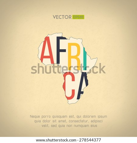 Vector africa map in vintage design. African border on grunge background. Letters are not cut and easy to move. - stock vector