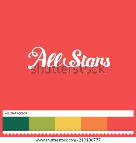 Vector All Stars hand lettering - handmade calligraphy and thematic color swatches - stock vector