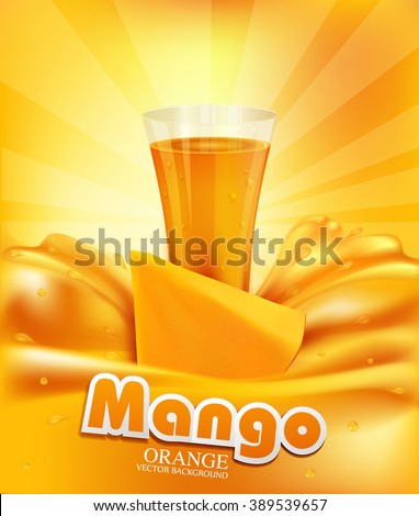 vector background a glass of juice, slices of mango - stock vector