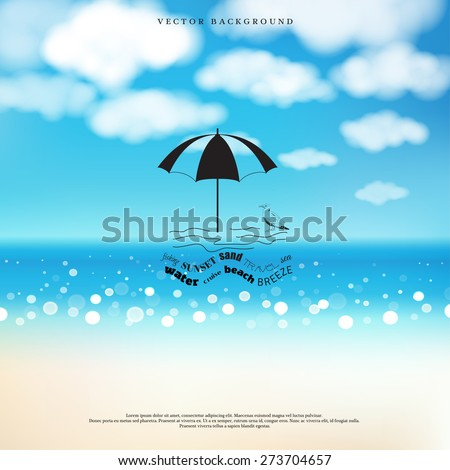 Vector background. Marine style. Badge in the shape of umbrella stuck in the sand against the backdrop of the waves of the words. Background with the beach, sea and clouds in the sky.  - stock vector
