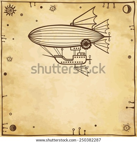 Vector background: stylized fantastic airship with a place for the text. Imitation of old paper. - stock vector