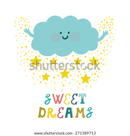"""Vector background with cute smiling cloud, stars and beautiful typography """"Sweet dreams"""". Childish card with cartoon character and text - stock vector"""