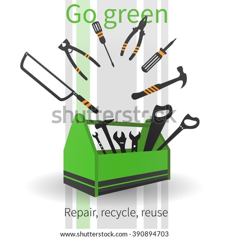 Vector background with green toolbox and plane working tools. Text - Go green. Repair, recycle, reuse. - stock vector