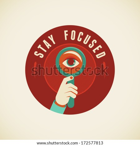 Vector badge in flat style - Stay focused - stock vector