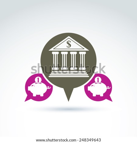 Vector banking symbol, financial institution icon. Speech bubbles with bank building and pink piggybank illustrations. Personal deposits concept. - stock vector