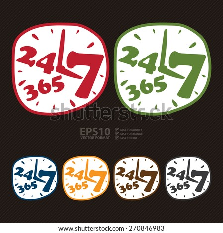 Vector : 24 7 365 Banner, Sign, Label or Icon  - stock vector