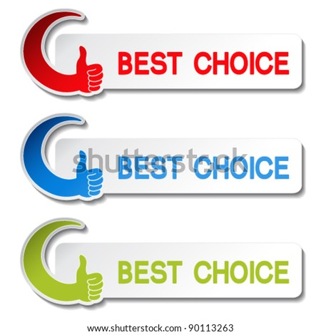 Vector best choice stickers - gesture hand - stock vector