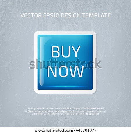 Vector big glossy square button on gray weathered paper background. Buy now - stock vector