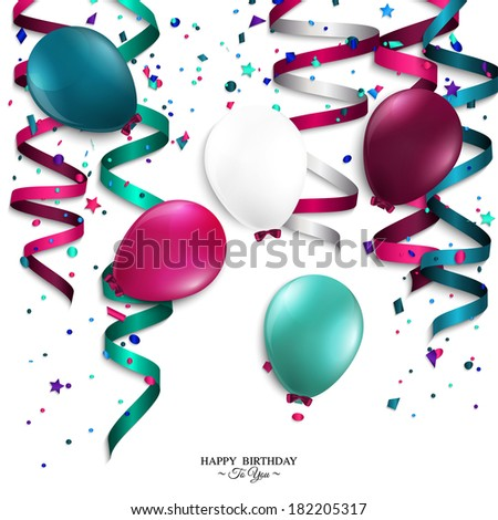 Vector birthday card with curling stream, confetti, balloons, and birthday text. - stock vector