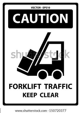 Vector : Black and White Caution Plate For Safety Present By Caution and Forklift Traffic Keep Clear Text With Forklift Sign Isolated on White Background  - stock vector