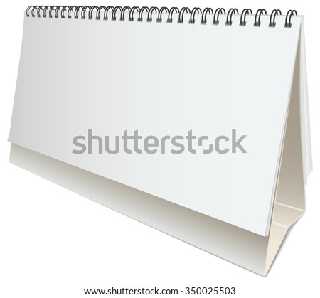 Vector blank desktop calendar, blank place for your text, dates, holidays, meetings or messages. Standing blank calendar on white background.   - stock vector