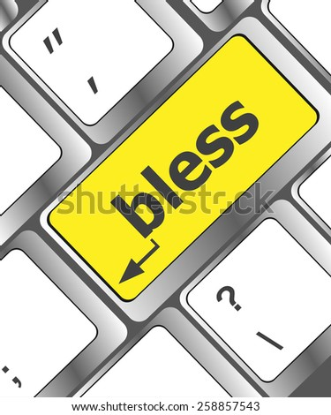 vector bless text on computer keyboard key - business concept - stock vector