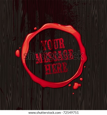 Vector bloody round frame on black wood texture background - stock vector