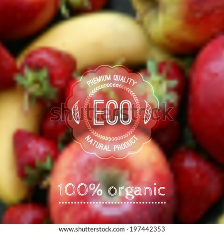 Vector blurred background with fruits and eco label - stock vector
