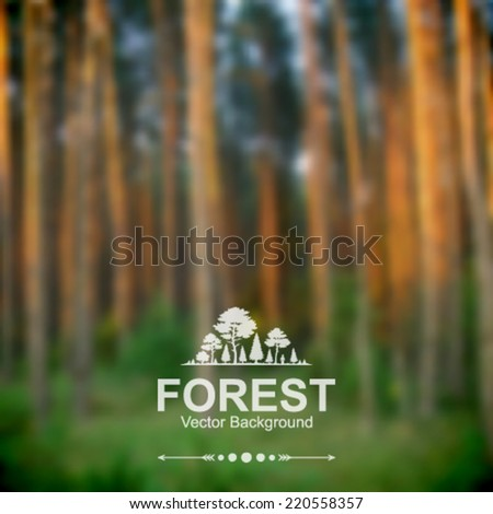 Vector blurred forest background. - stock vector