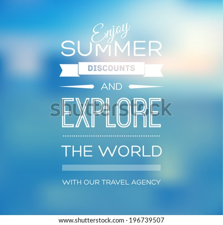 Vector blurry soft blue summer poster with photographic bokeh background. Smooth unfocused film effect. Enjoy summer discounts and explore the world.  - stock vector