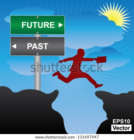 Vector : Business and Finance Concept Present By Jumping Through The Valley Gap With Green and Gray Street Sign Pointing to Future and Past in Blue Sky Background - stock vector