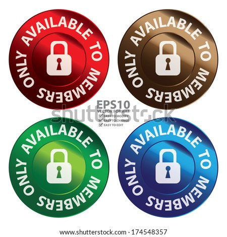 Vector : Business or Marketing Material For Promotional Sale or Marketing Campaign Present By Colorful Glossy Style Available to Members Only Icon, Badge, Label or Sticker Isolated on White Background - stock vector