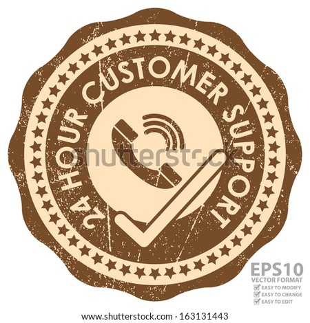 Vector : Business or Marketing Material Present By Brown Grunge Style 24 Hour Customer Support Sticker or Icon With Telephone and Check Mark Sign Isolated on White Background  - stock vector