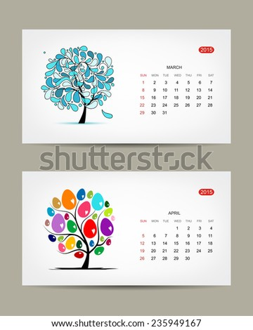 Vector calendar 2015, march and april months. Art tree design. Vector illustration - stock vector