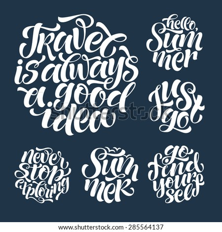 Vector calligraphic illustration of hand drawn round inscriptions. Summer lettering poster or card, travel and vacation design - stock vector