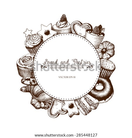 Vector card design with ink hand drawn cakes and pastries illustration isolated on white. Vintage bakery background. - stock vector