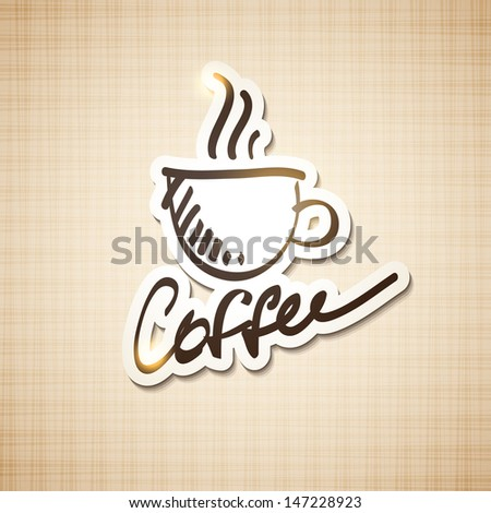 vector card with hand drawn cup of coffee and handwrite lettering - stock vector